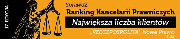 17 edycja Ranking Rzeczpospolitej Kancelarii Prawniczych